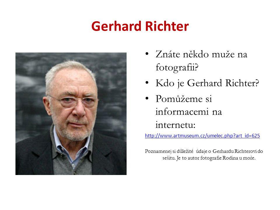 Gerhard Richter Znáte někdo muže na fotografii