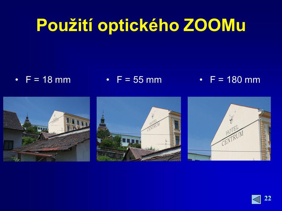 Použití optického ZOOMu