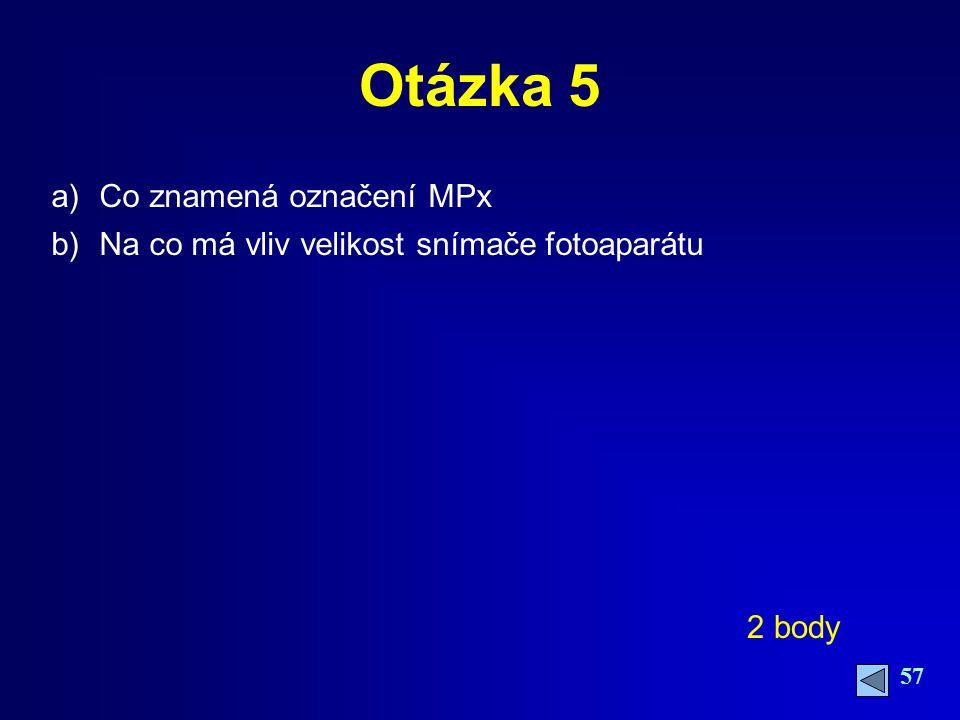Otázka 5 Co znamená označení MPx