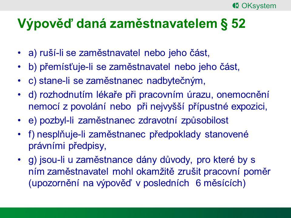 Výpověď daná zaměstnavatelem § 52