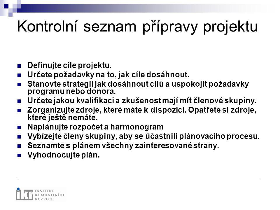 Kontrolní seznam přípravy projektu
