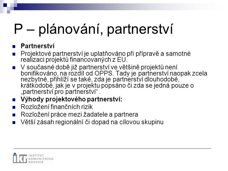 P – plánování, partnerství
