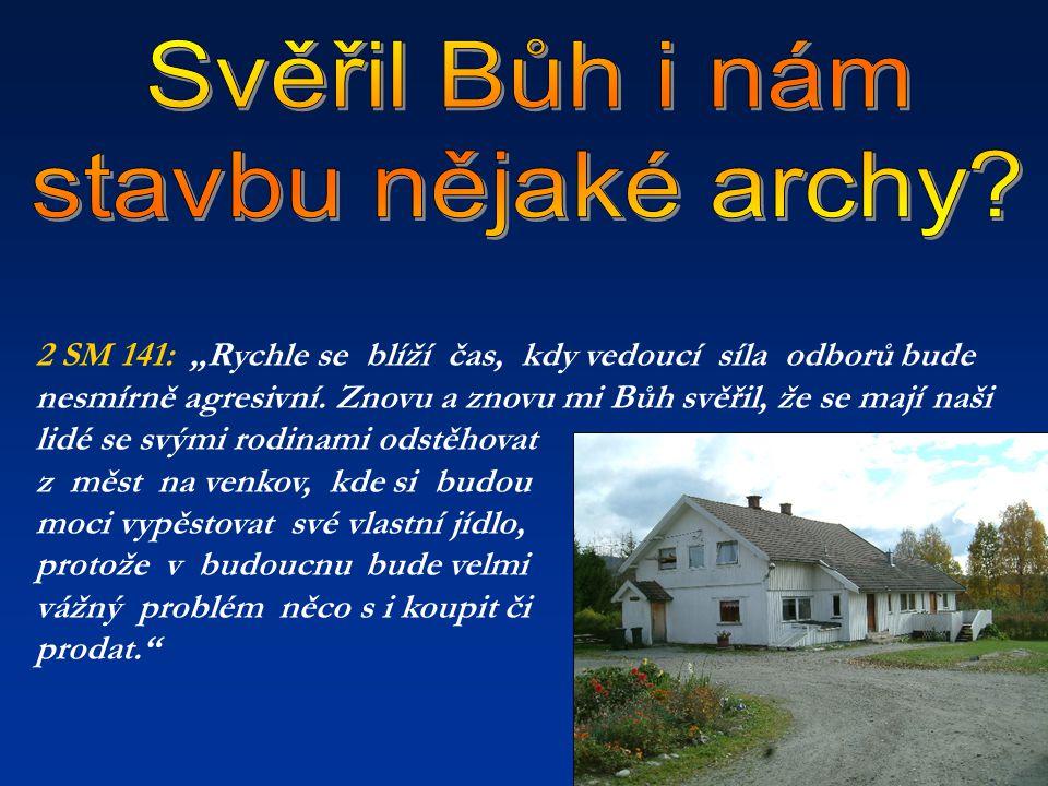 Svěřil Bůh i nám stavbu nějaké archy