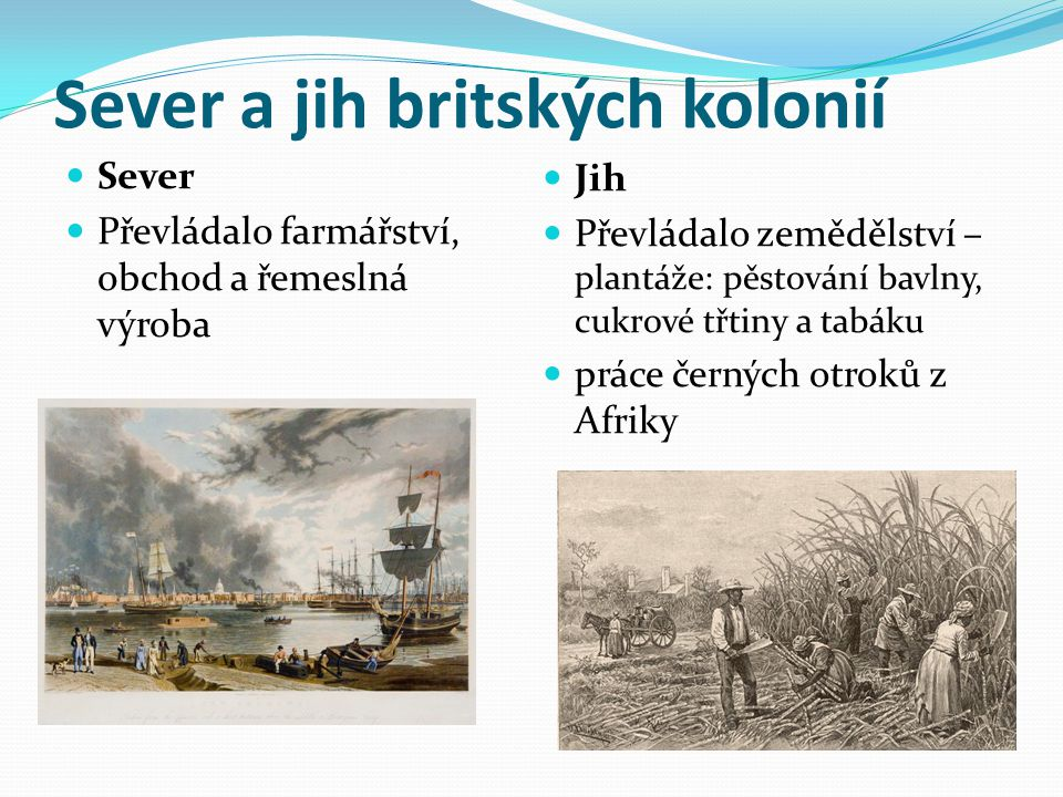 Sever a jih britských kolonií