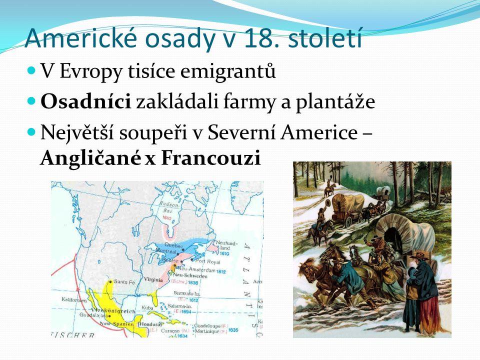 Americké osady v 18. století