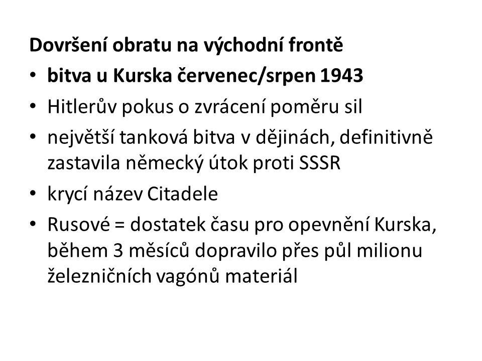 Dovršení obratu na východní frontě