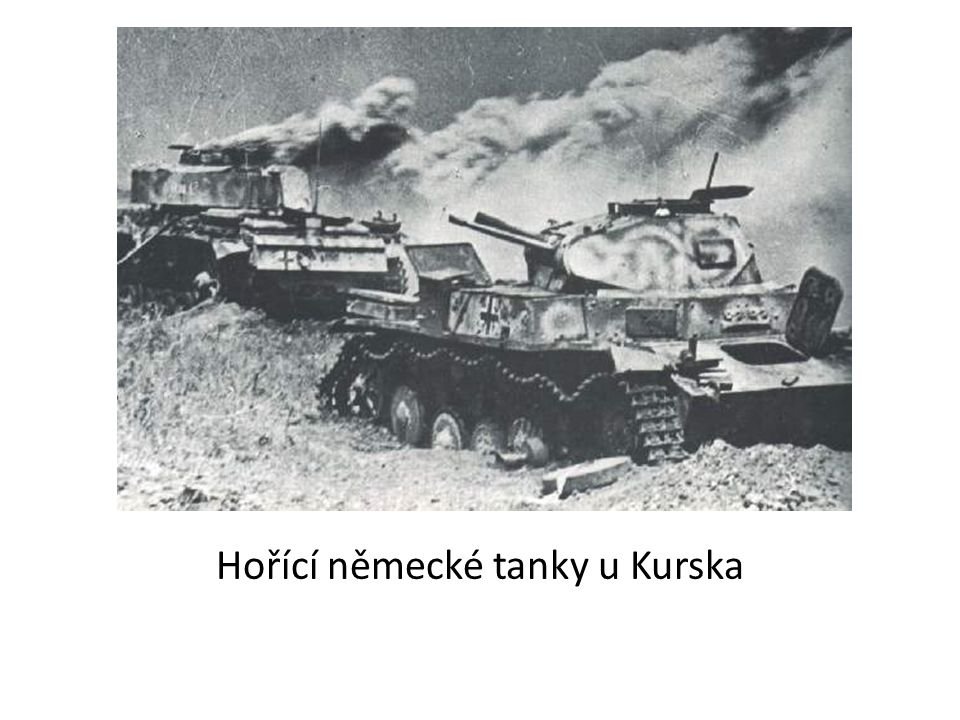 Hořící německé tanky u Kurska