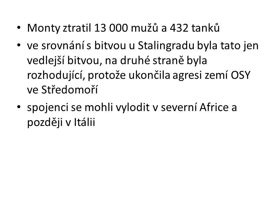 Monty ztratil 13 000 mužů a 432 tanků