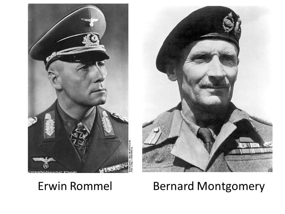Erwin Rommel Bernard Montgomery