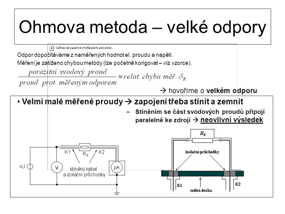 Ohmova metoda – velké odpory