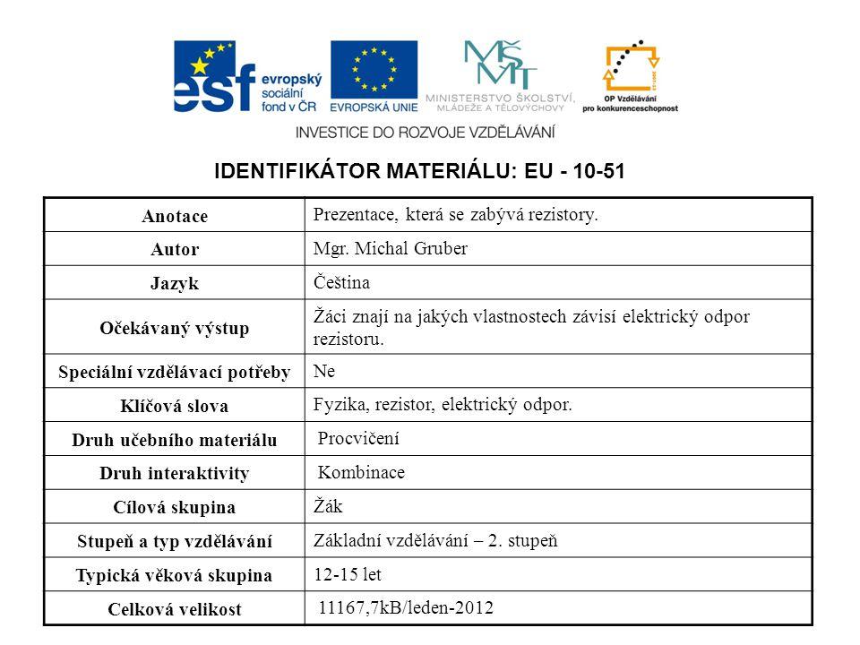 IDENTIFIKÁTOR MATERIÁLU: EU - 10-51