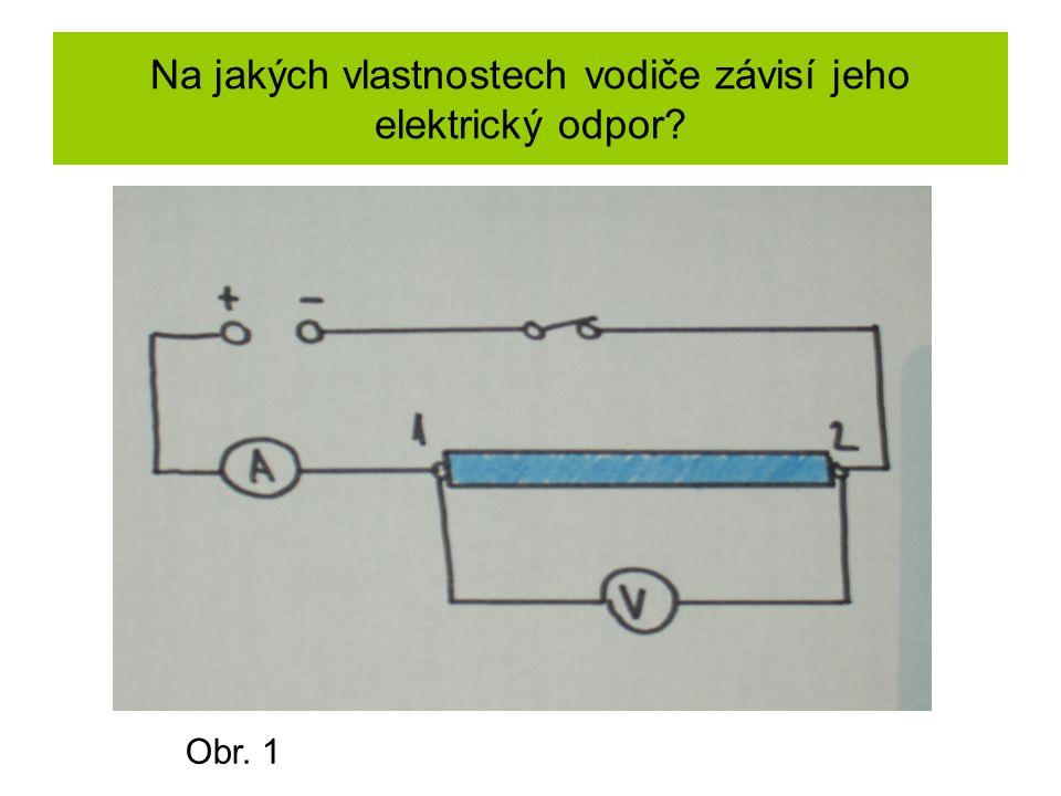 Na jakých vlastnostech vodiče závisí jeho elektrický odpor