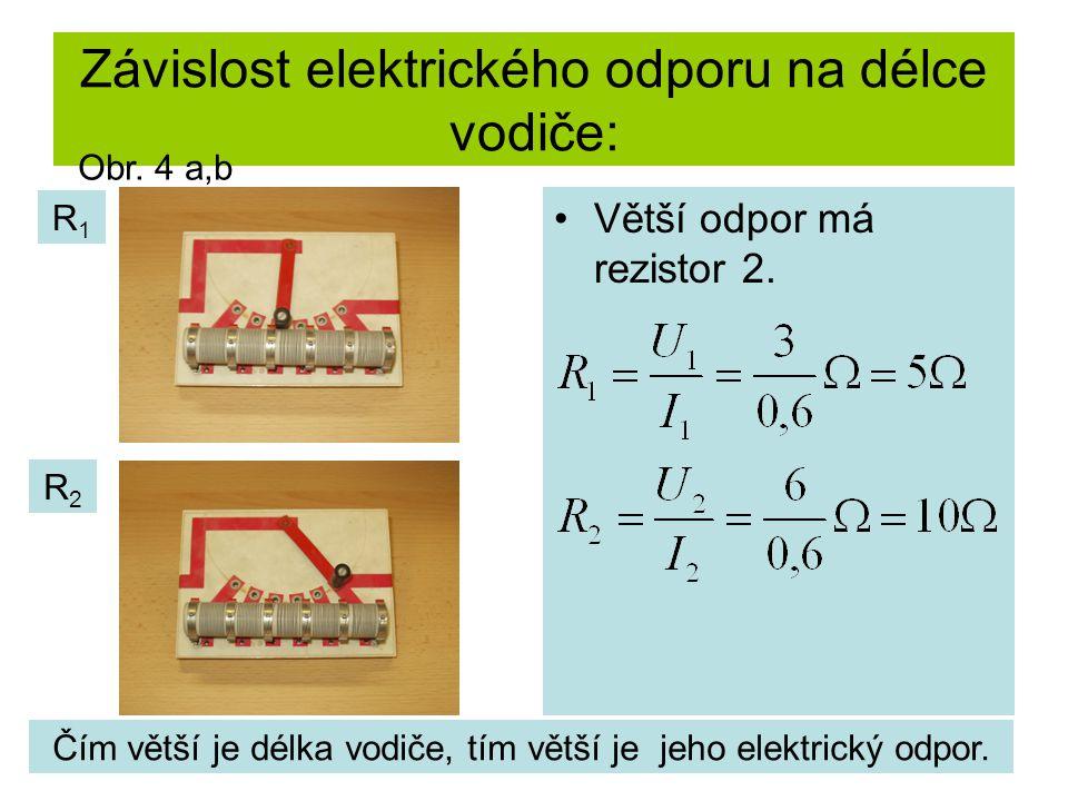 Závislost elektrického odporu na délce vodiče: