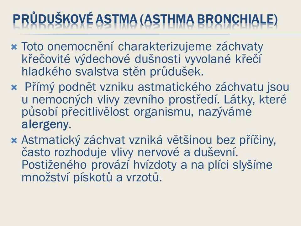Průduškové astma (asthma bronchiale)