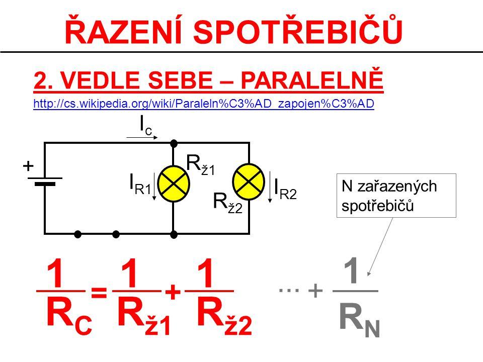 1 RC Rž1 Rž2 1 RN ŘAZENÍ SPOTŘEBIČŮ ... + = +
