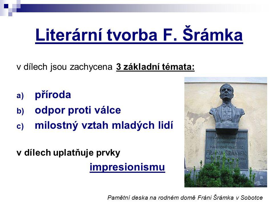 Literární tvorba F. Šrámka