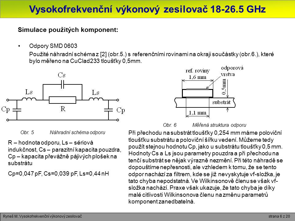 Simulace použitých komponent: