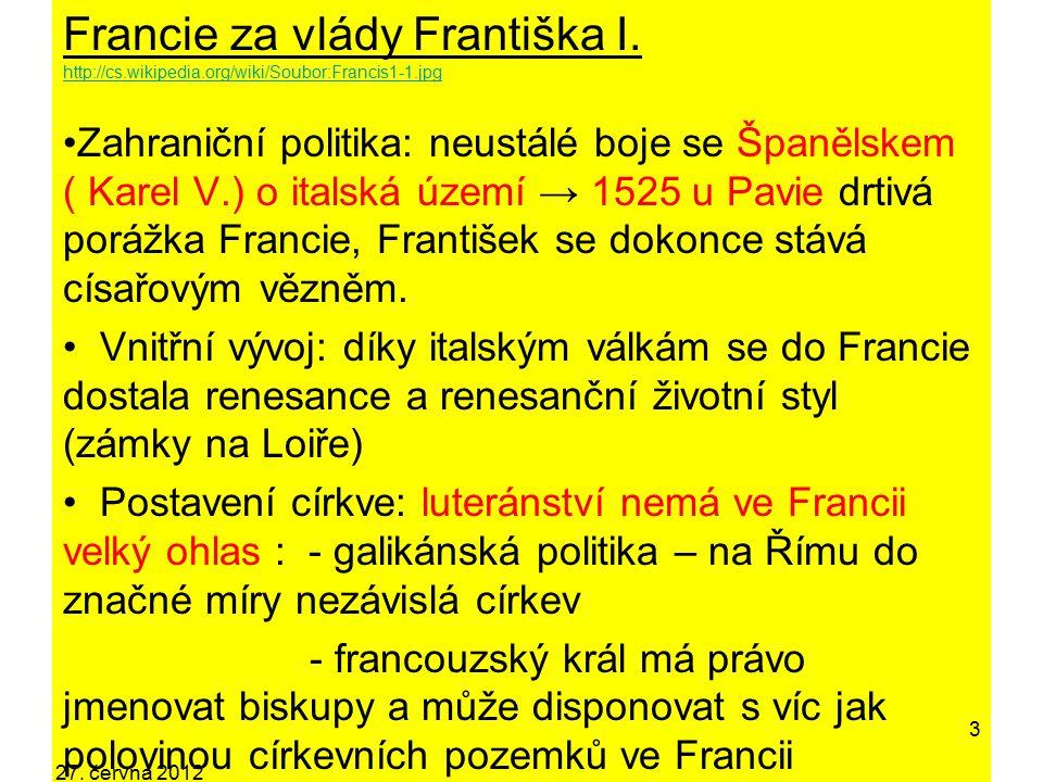 Francie za vlády Františka I. http://cs. wikipedia