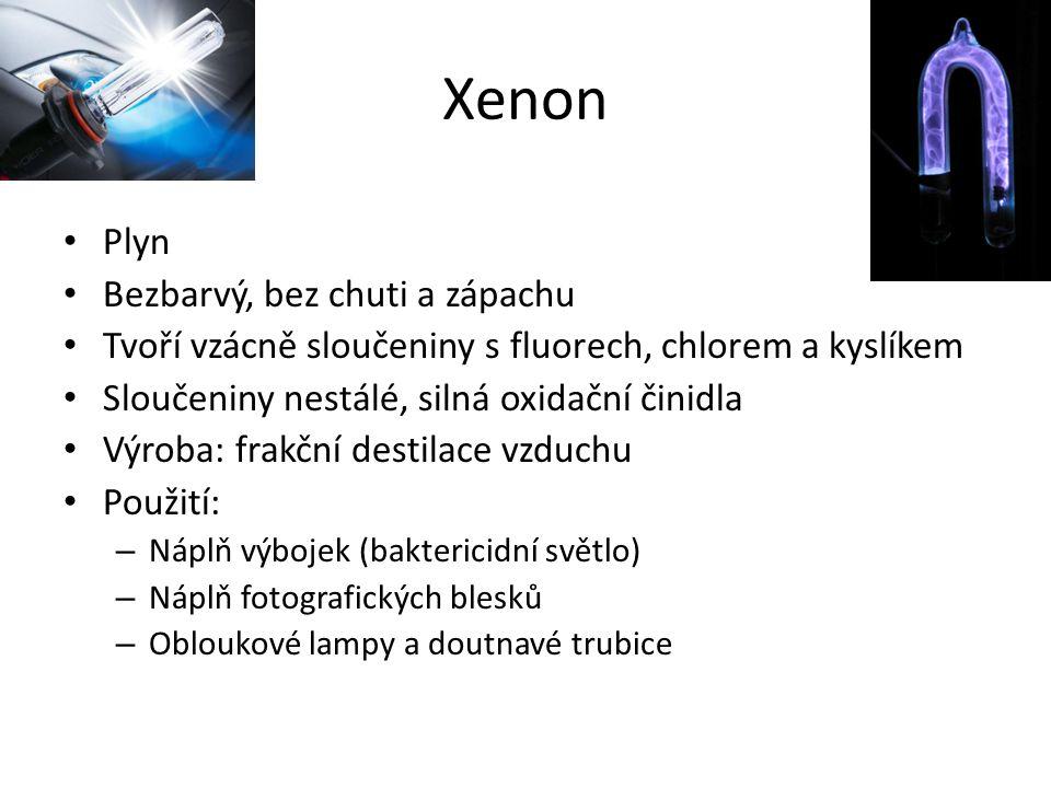 Xenon Plyn Bezbarvý, bez chuti a zápachu