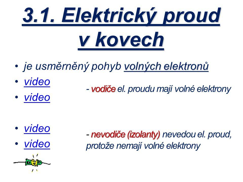 3.1. Elektrický proud v kovech