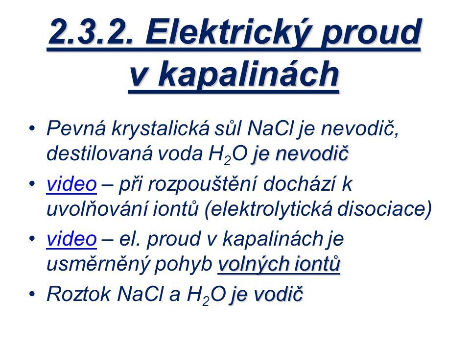 2.3.2. Elektrický proud v kapalinách