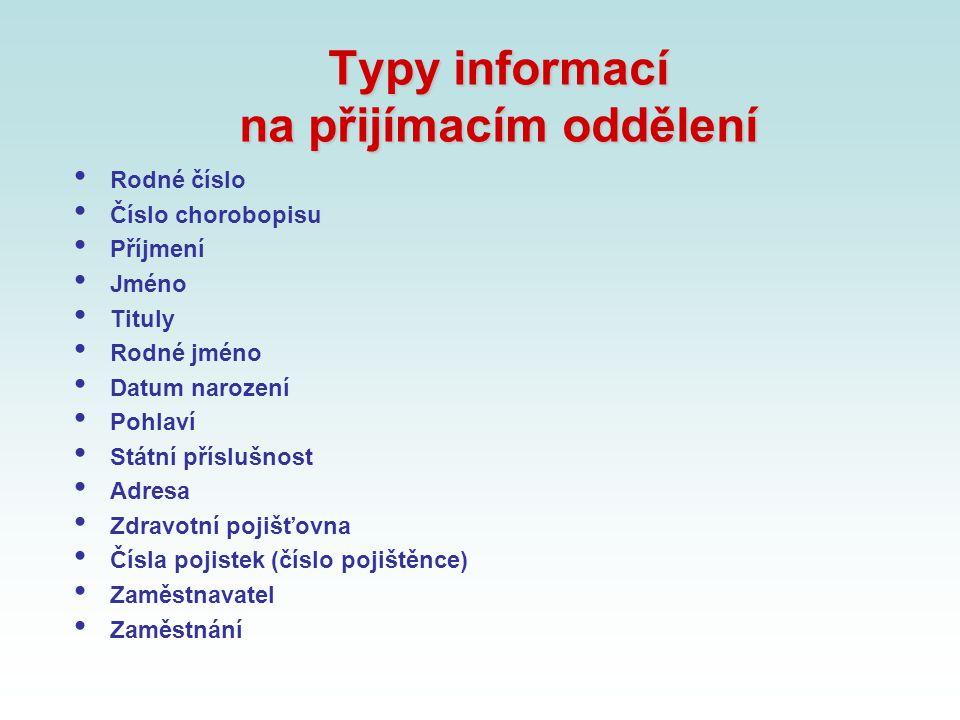 Typy informací na přijímacím oddělení