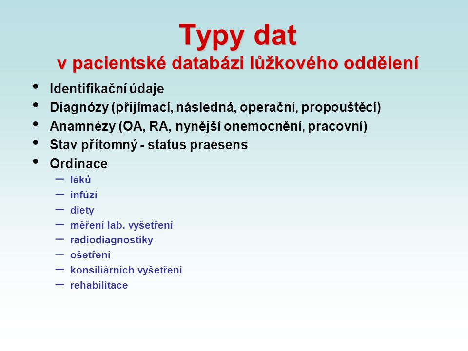 Typy dat v pacientské databázi lůžkového oddělení