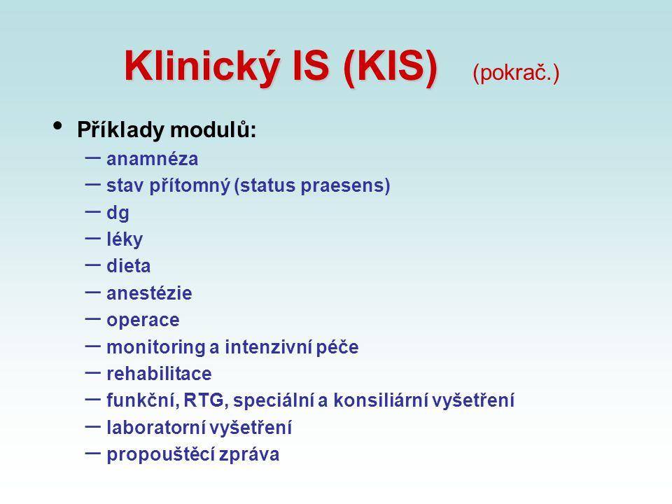 Klinický IS (KIS) (pokrač.)