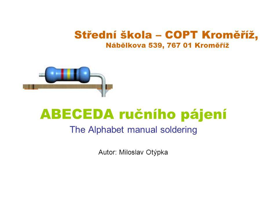 Střední škola – COPT Kroměříž, Nábělkova 539, 767 01 Kroměříž