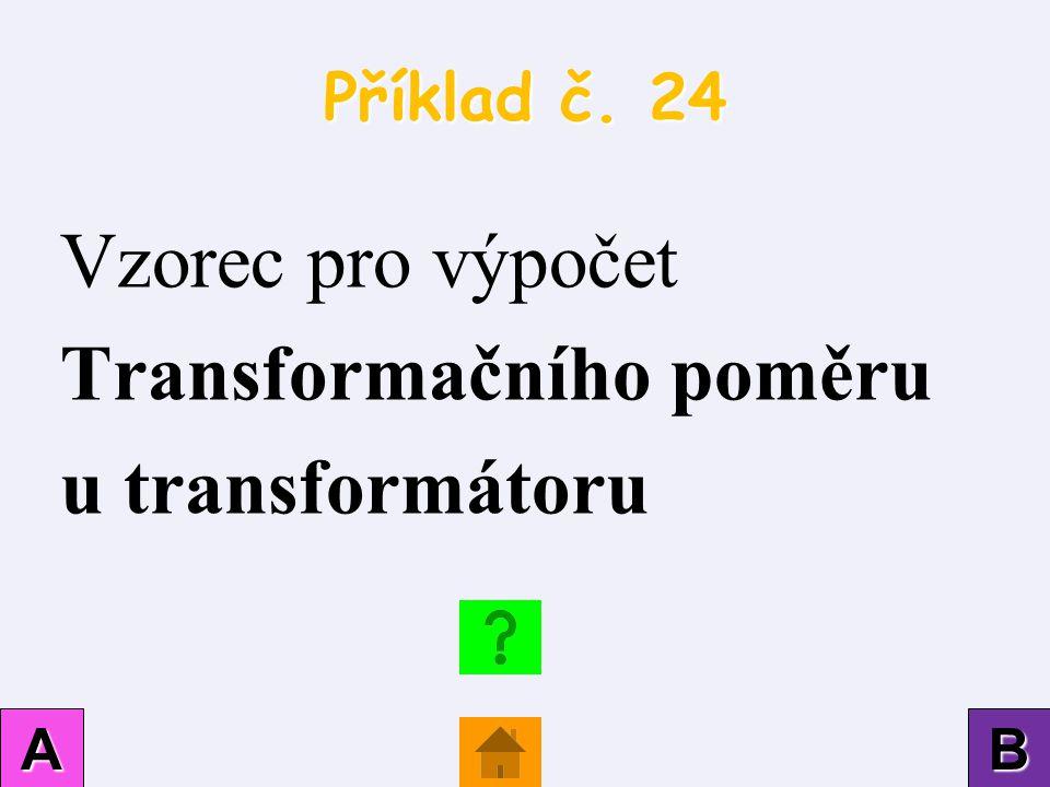 Vzorec pro výpočet Transformačního poměru u transformátoru