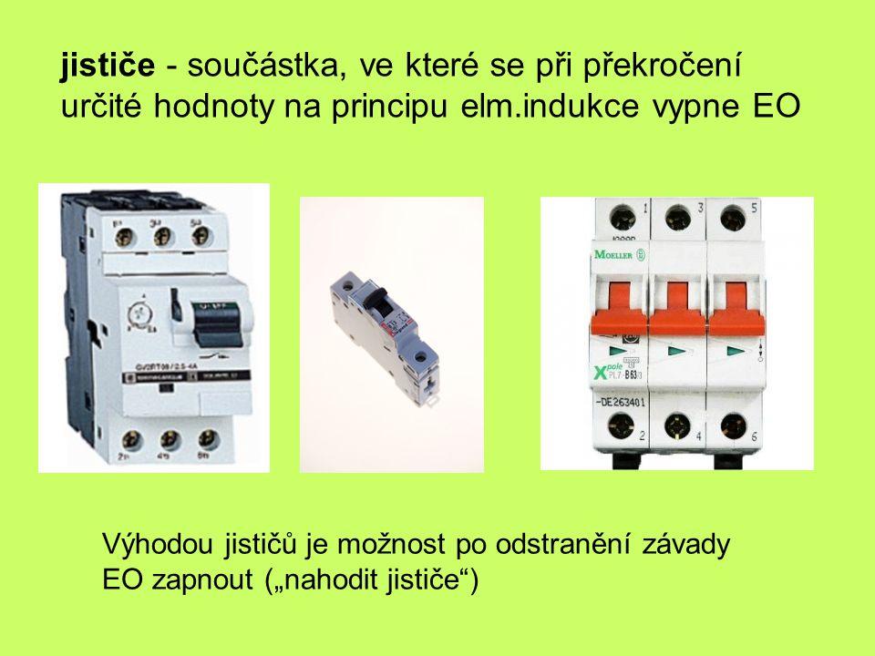 jističe - součástka, ve které se při překročení určité hodnoty na principu elm.indukce vypne EO