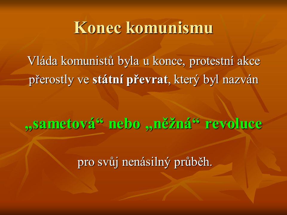 """Konec komunismu """"sametová nebo """"něžná revoluce"""