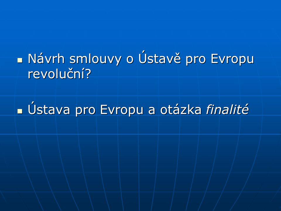 Návrh smlouvy o Ústavě pro Evropu revoluční
