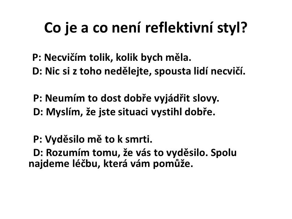 Co je a co není reflektivní styl