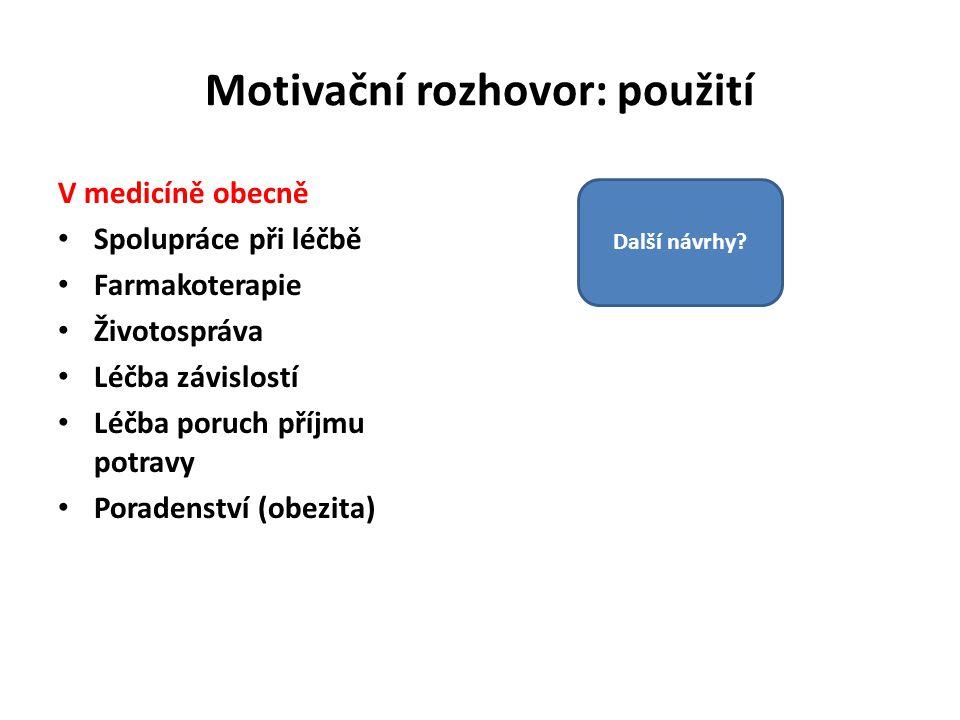 Motivační rozhovor: použití