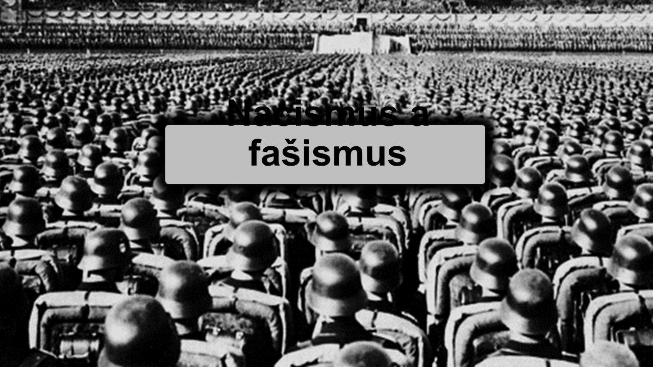 Nacismus a fašismus