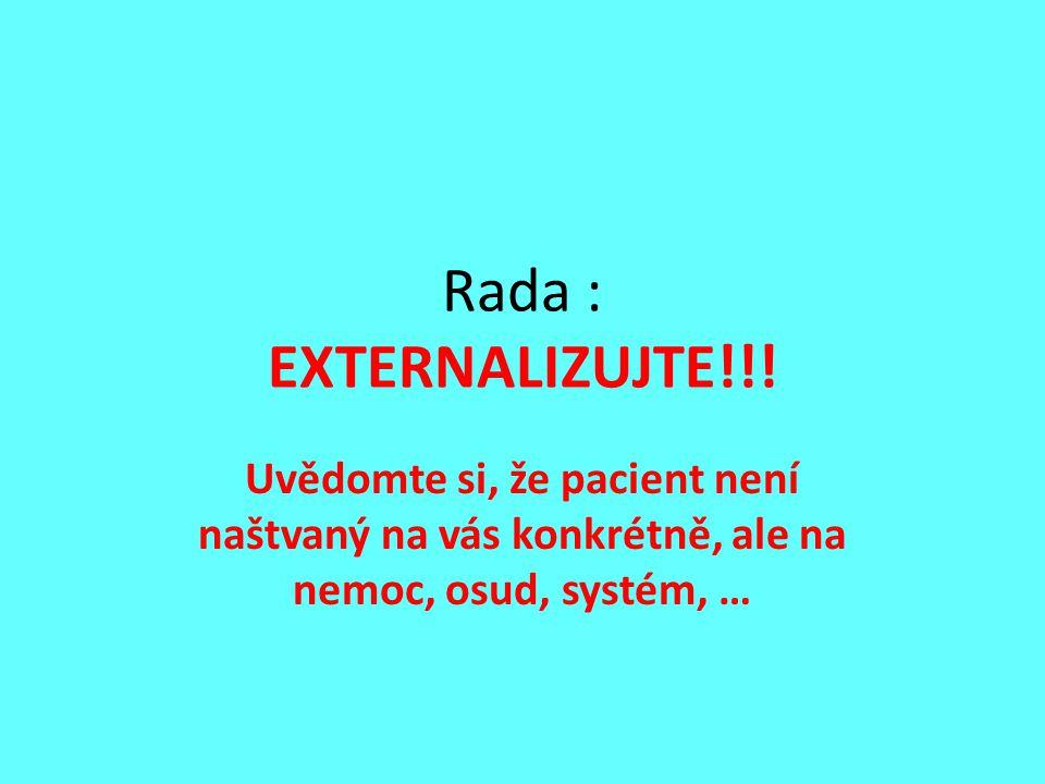Rada : EXTERNALIZUJTE!!.