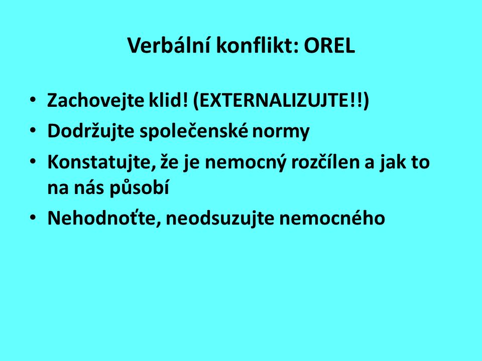 Verbální konflikt: OREL