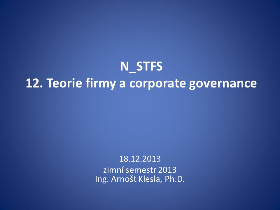 N_STFS 12. Teorie firmy a corporate governance