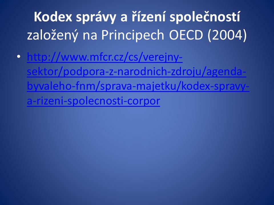 Kodex správy a řízení společností založený na Principech OECD (2004)