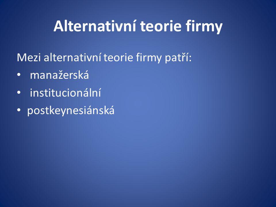 Alternativní teorie firmy