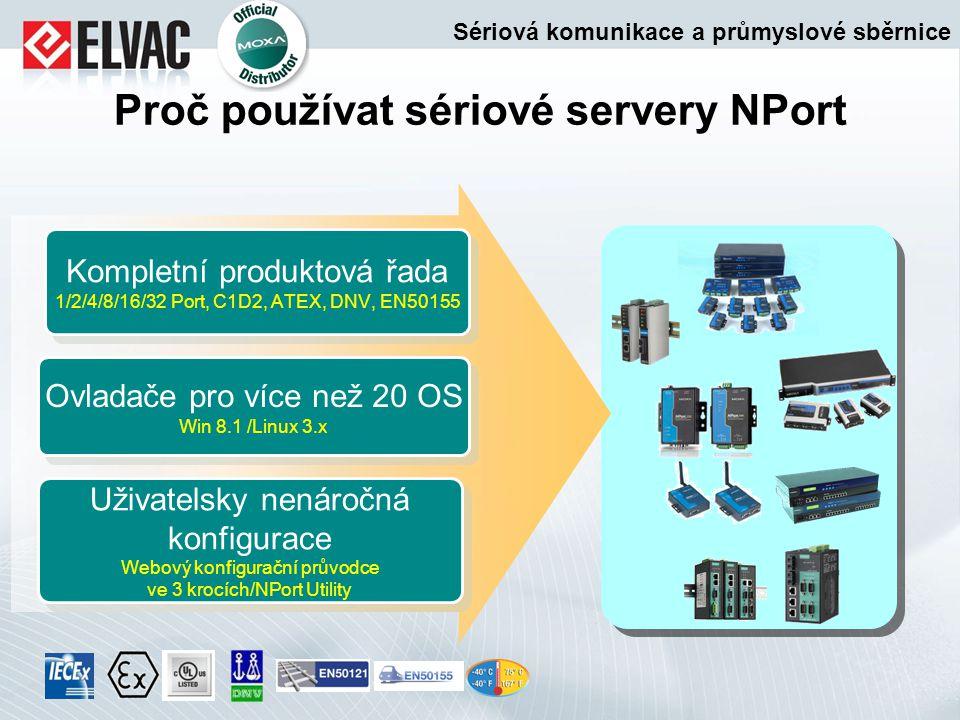Proč používat sériové servery NPort