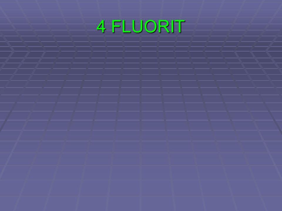 4 FLUORIT