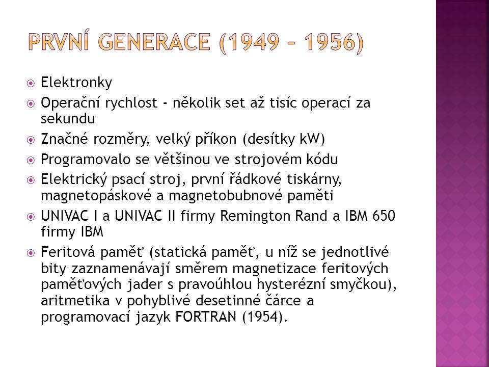 První generace (1949 – 1956) Elektronky