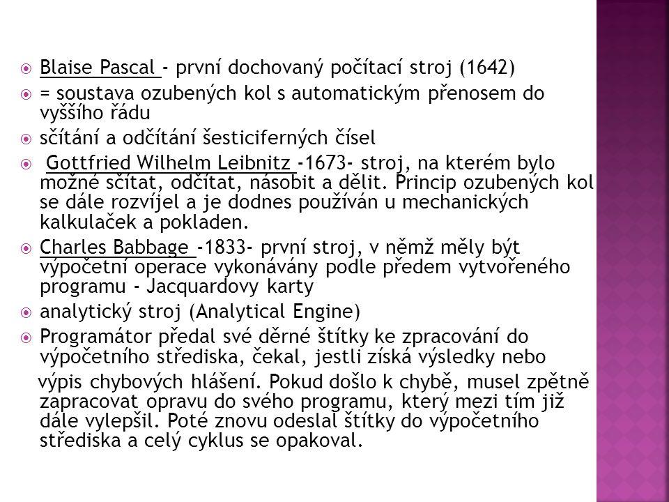 Blaise Pascal - první dochovaný počítací stroj (1642)