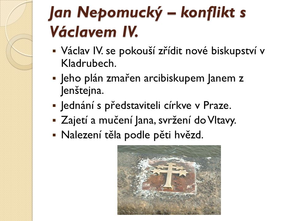 Jan Nepomucký – konflikt s Václavem IV.