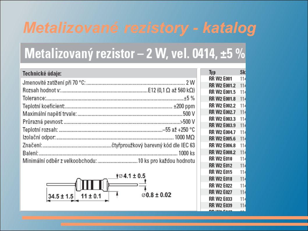 Metalizované rezistory - katalog