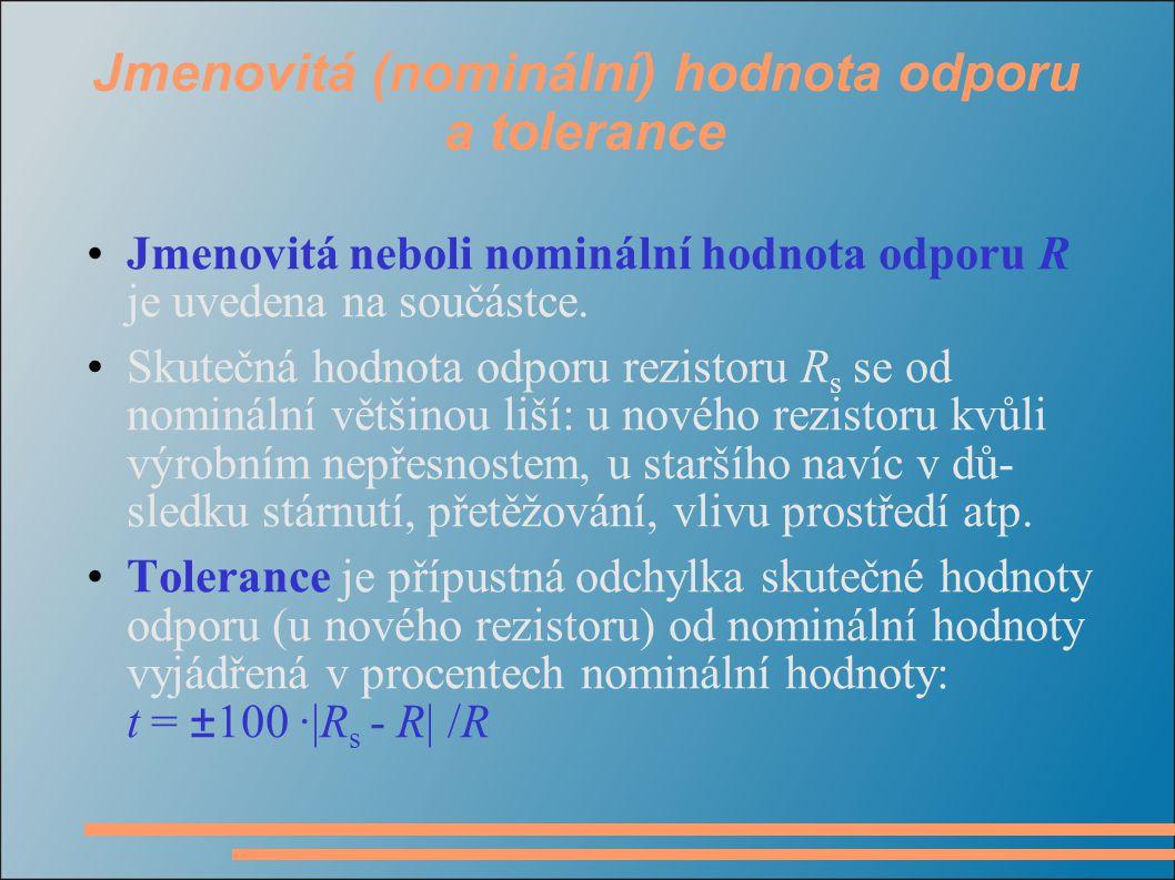 Jmenovitá (nominální) hodnota odporu a tolerance