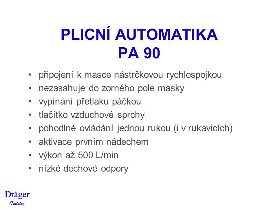 PLICNÍ AUTOMATIKA PA 90 připojení k masce nástrčkovou rychlospojkou
