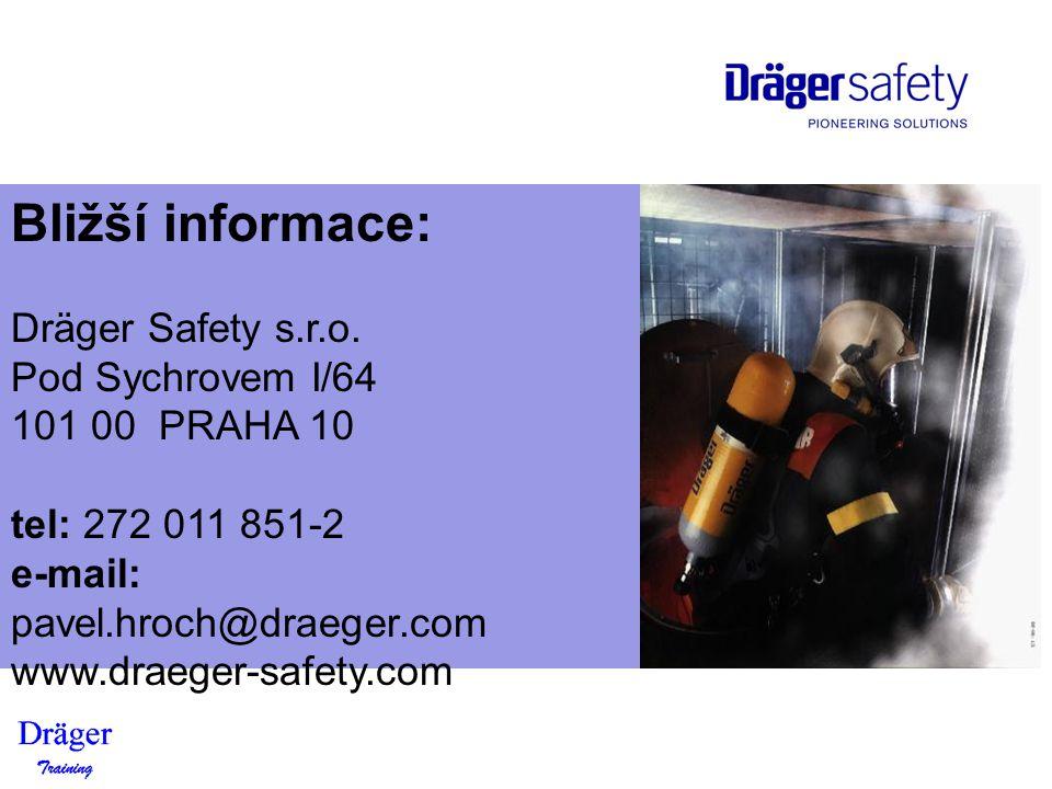 Bližší informace: Dräger Safety s.r.o. Pod Sychrovem I/64